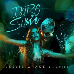 Leslie Grace - Duro y suave