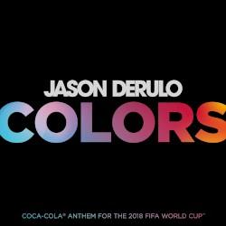 Jason Derulo - Colors (Coca-Cola® Anthem, 2018 FIFA World CupTM)