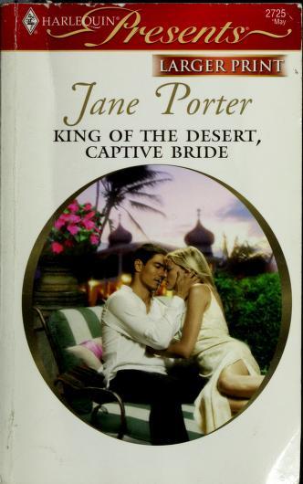 King Of The Desert, Captive Bride by Jane Porter