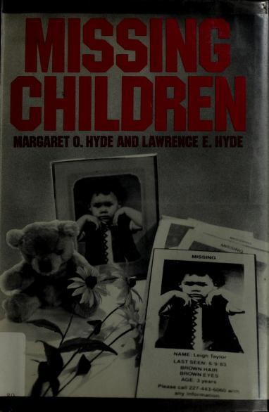 Missing children by Margaret O. Hyde