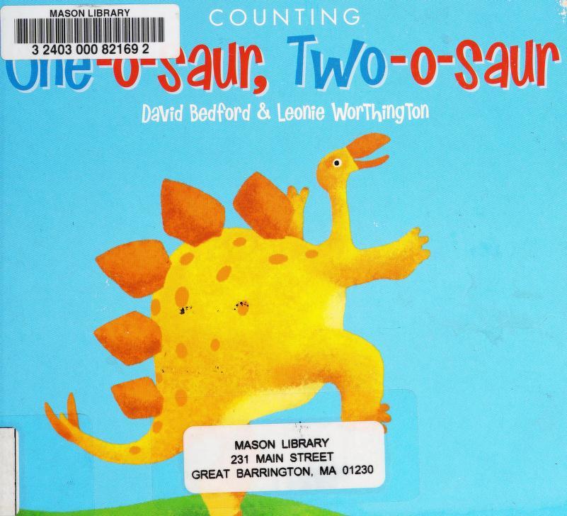 One-o-saur, two-o-saur by Bedford, David